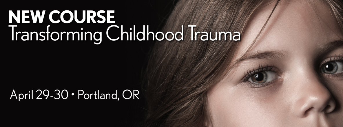 Transforming Childhood Trauma