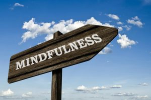 sign saying mindfulness